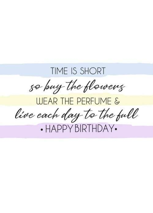 Live Each Day To The Full Birthday Card