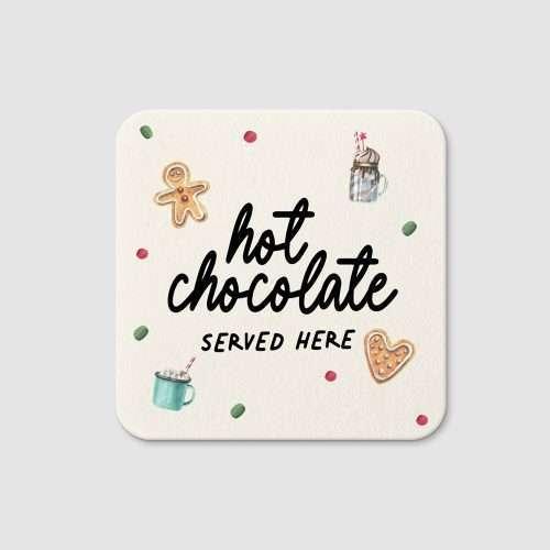 Hot Chocolate Served Here Slate Coaster