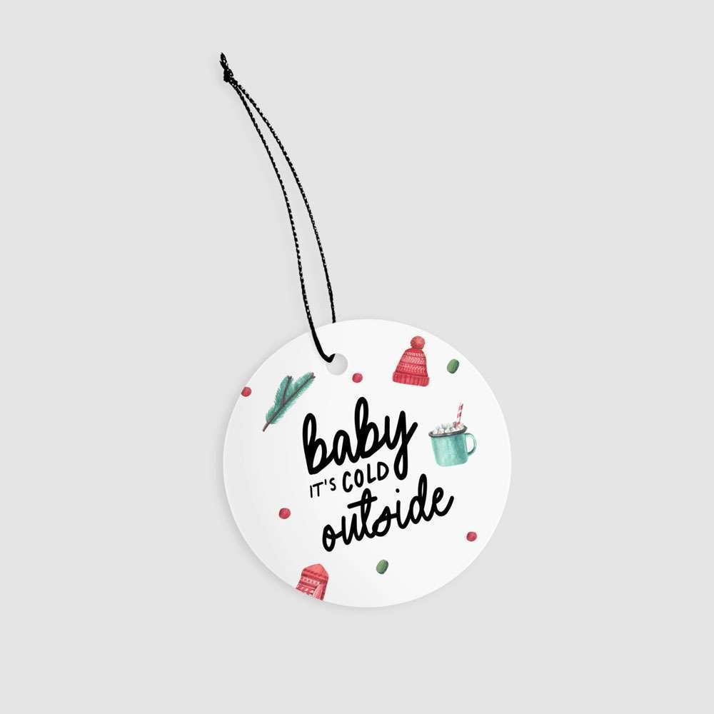 Baby it's Cold Outside Christmas Ceramic Keepsake / Decoration