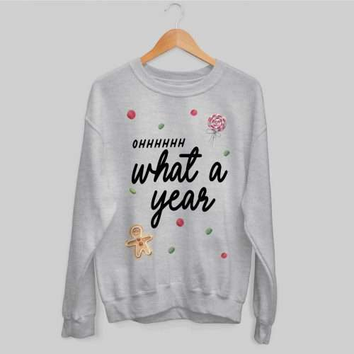 ohhhhhh What a Year Christmas Jumper
