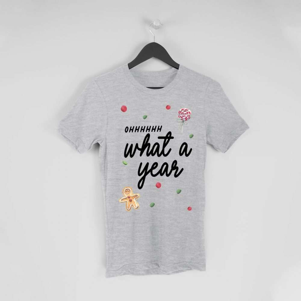 ohhhhhh What a Year Christmas T-shirt